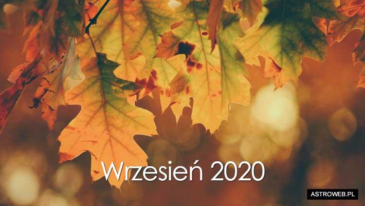 Horoskop miesięczny 2020: Wrzesień | Horoskop miesięczny na wrzesień 2020